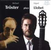 Tröster plays Llobet